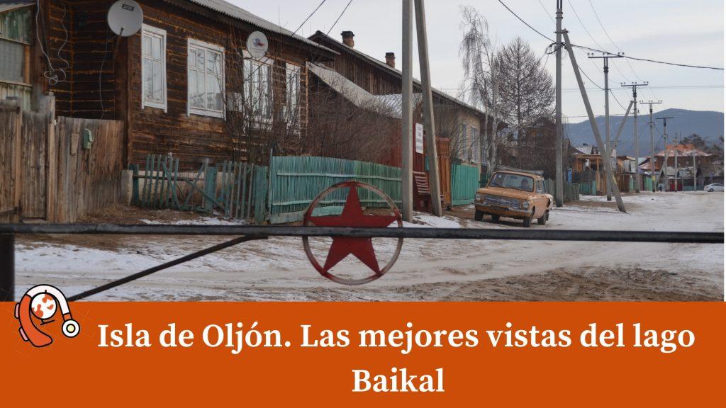 Isla de Oljón. Las mejores vistas del lago Baikal