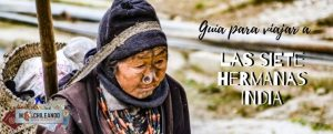 Guia para viajar a las siete hermanas India